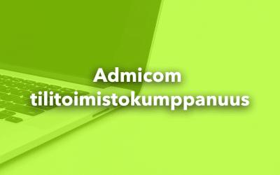 Admicomin tilitoimistokumppanuus – Asiakaslähtöisellä ratkaisulla tehoa rakennus- ja talotekniikka-alan taloushallintoon